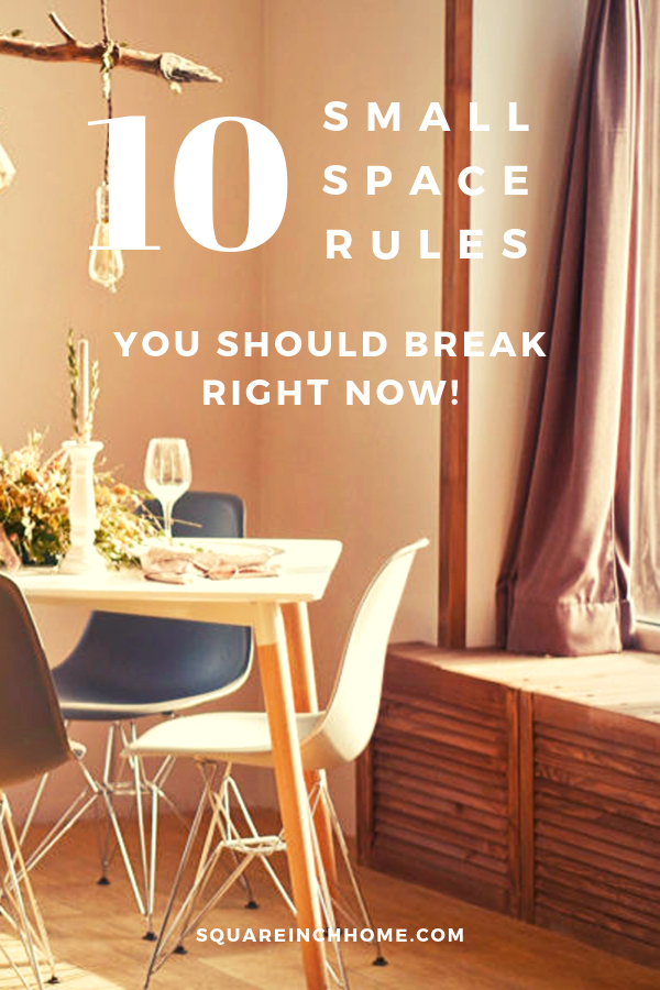 small space decor rules you should break right now