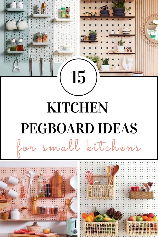 Pinterest\'s Most Stylish Kitchen Pegboard Ideas - Square ...