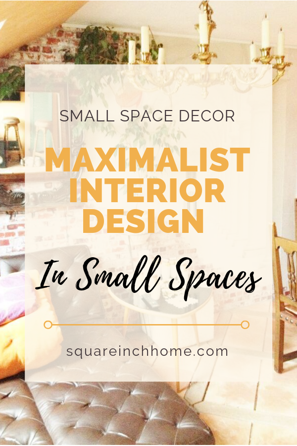 maximalism interior design in small homes