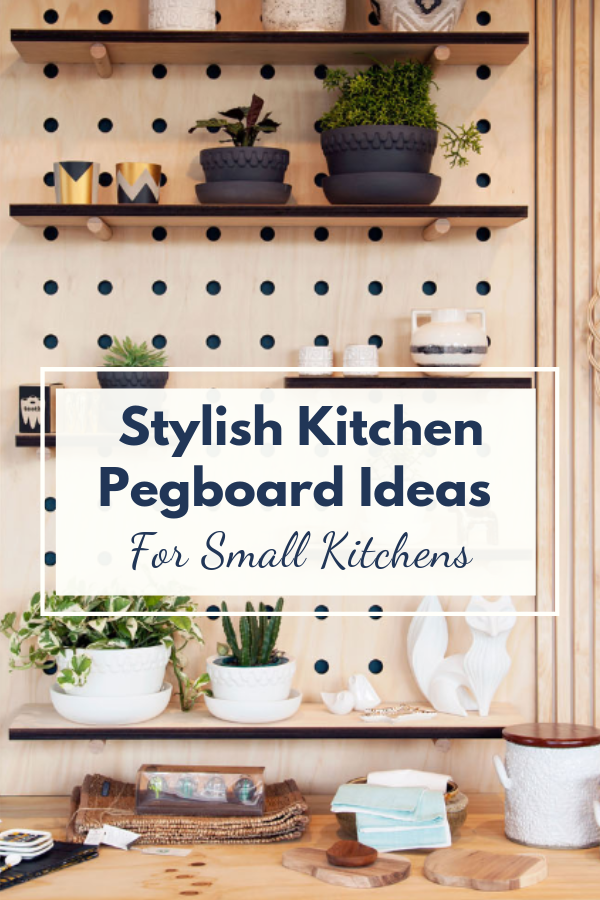 kitchen pegboard storage ideas for small kitchens