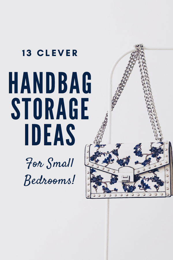 13 clever handbag storage ideas for small bedrooms