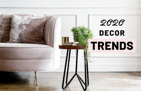 2020 decor trends