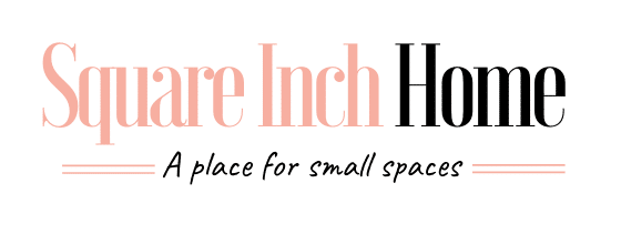Square Inch Home – Small Space Decorating