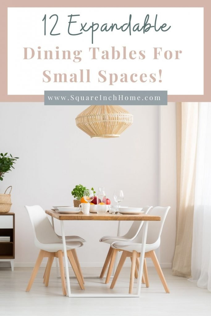 12 expandable dining tables for small spaces pinterest